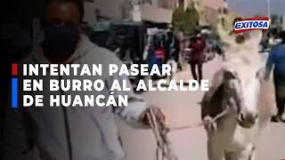 ????????Huancayo: Pobladores intentaron pasear a alcalde en un burro para que cumpla promesa de obras
