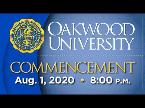 Oakwood University Commencement: 8/1/20