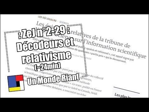 Zététique et Journalisme - #2-29 - Décodeurs et relativisme
