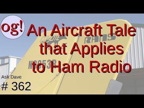 An Aircraft Tale That Applies to Ham Radio (#362)