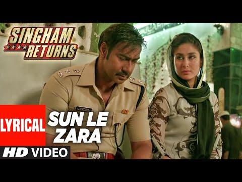 Sun Le Zara Full Lyrical Video Song   Singham Returns   Ajay Devgn  Kareena Kapoor