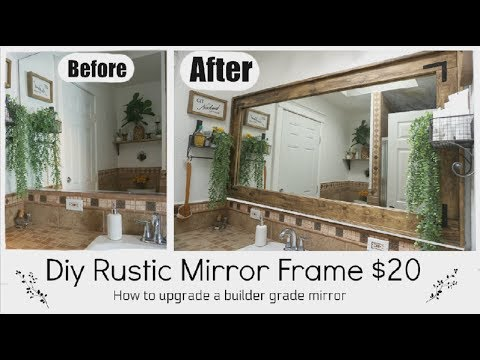 RUSTIC MIRROR FRAME | FARMHOUSE DIY DECOR | Momma From Scratch