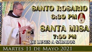 ? Rosario y  Santa Misa ?? Martes 11 de Mayo 6:30 PM - POR TUS INTENCIONES.