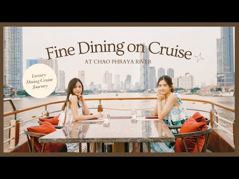 FINE-DINING-ON-CRUISE!-กินลมชม