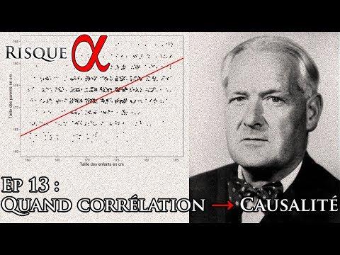 Ep 13 : Quand corrélation → Causalité