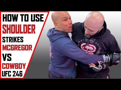 How to use Shoulder Strikes | Mcgregor vs Cowboy on UFC 246