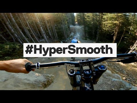GoPro: HERO7 Black #Hypersmooth - Whistler MTB in 4K