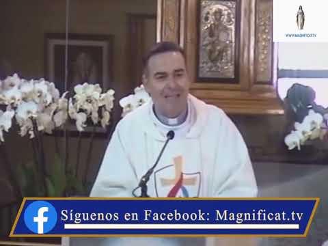 Homilía│Martes, VI semana del Pascua 11.05.2021│www.magnificat.tv