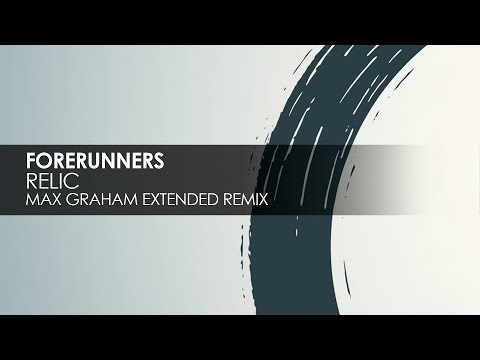Forerunners - Relic (Max Graham Extended Remix) [Cycles] [Teaser]
