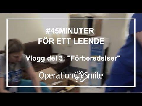 VLOGG - #45minuter för ett leende (Del 3: Förberedelser)