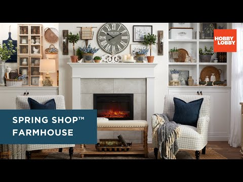Spring Shop™ Farmhouse | Home Refresh | Hobby Lobby®