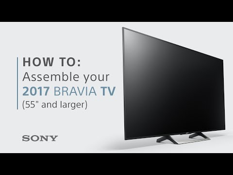 Assembly Guide: 2017 BRAVIA TVs from Sony – 55 inch & larger models