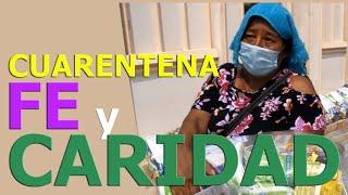 CUARENTENA, FE Y CARIDAD