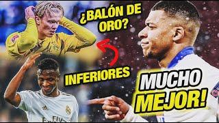 Mbappé es MEJOR que Haaland y Vinicius Jr (Balón de Oro)