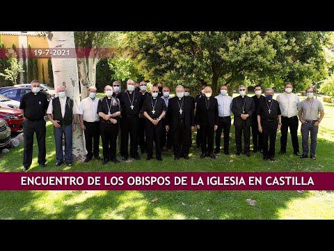 Encuentro de los Obispos de la Iglesia en Castilla