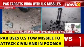 EXCLUSIVE: PAK USES US TOW MISSILE TO ATTACK CIVILIANS IN POONCH  | NewsX - NEWSXLIVE