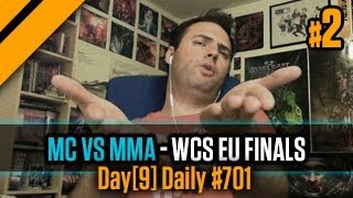Day[9] Daily #701 - MC vs MMA - WCS EU Finals P2