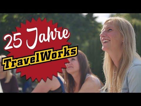 25 Jahre TravelWorks - Anpacken und die Welt erleben