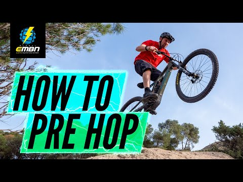 How To Pre Hop On An E Bike   EMTB Skills