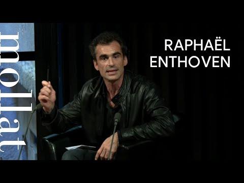 Vidéo de Raphaël Enthoven