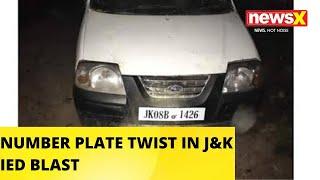 NewsX Exclusive | Number Plate Twist In J&K IED Blast | NewsX - NEWSXLIVE