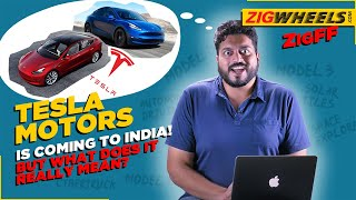 Tesla In India | Model 3, Model X & Beyond! | ZigFF