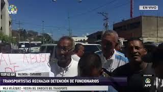Carabobo - Sindicato de Transporte exigió liberación inmediata de dos funcionarios - VPItv