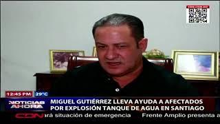 Miguel Gutiérrez lleva ayuda a afectados por explosión tanque de agua en Santiago