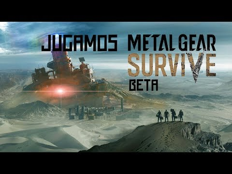 Jugamos la beta de Metal Gear Survive