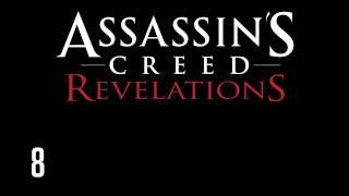 Прохождение Assassins Creed: Revelations (коммент от alexander.plav) Ч. 8