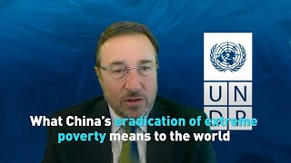What China's eradication of extreme poverty means to the world