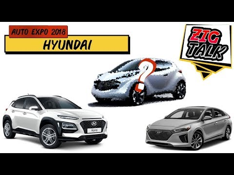 Hyundai @ Auto Expo 2018: What To Expect   ZigTalk   ZigWheels.com
