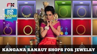 Kangana Ranaut shops Jewelry at ASKME BAZAAR Ads