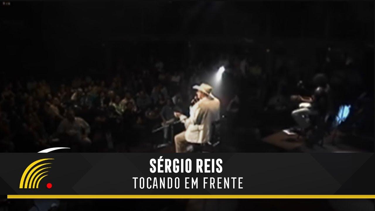 Tocando Em Frente - Sérgio Reis