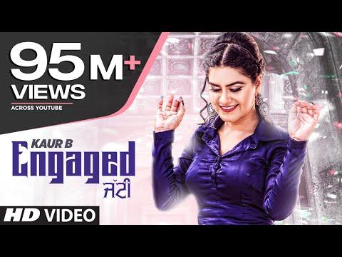 Engaged Jatti-Kaur B Video Song With Lyrics | Mp3 Download