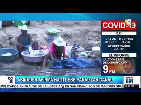 Abinader pide parar trabajos rio Masacre/PGR pidió pruebas anomalías en EDES/Primera Emisión SIN