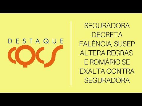 Imagem post: Seguradora decreta falência, SUSEP altera regras e Romário se exalta com Seguradora