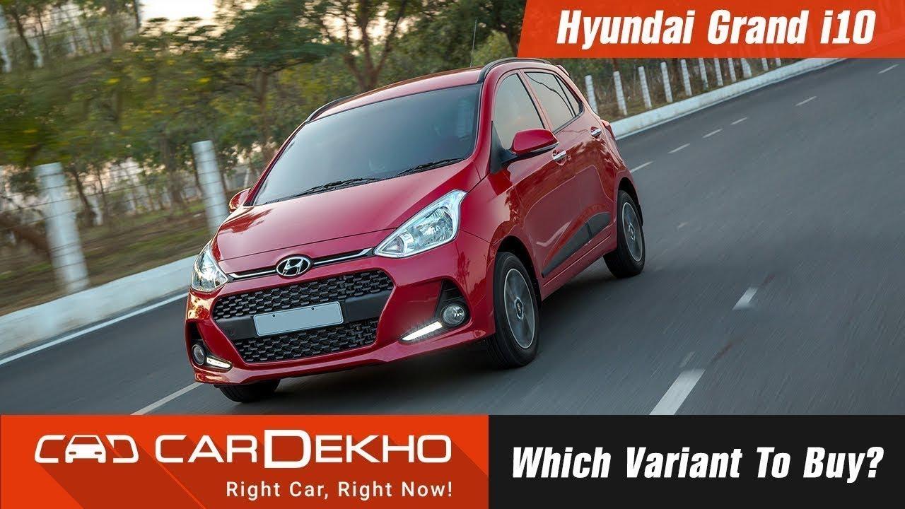 ಹುಂಡೈ ಗ್ರಾಂಡ್ ಐ10 - which variant ಗೆ buy?