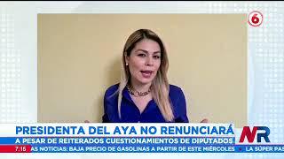 Presidenta del AyA asegura que no renunciará