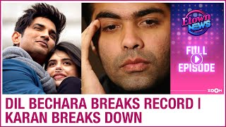 Sushant's Dil Bechara trailer breaks record | Karan Johar breaks down | E-Town News - ZOOMDEKHO