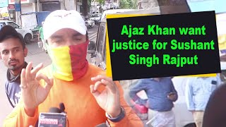 Ajaz Khan want justice for Sushant Singh Rajput - BOLLYWOODCOUNTRY