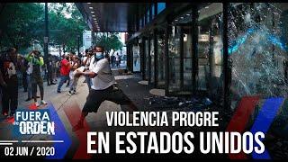LA VIOLENCIA PROGRE EN EEUU | Fuera de Orden | Daniel Lara Farías | FACTORES DE PODER | 1 de 2