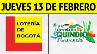 Resultados Lotería de BOGOTÁ y QUINDÍO Jueves 13 de Febrero 2020 | PREMIO MAYOR ????????????