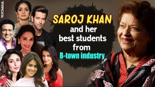 From Sridevi to Madhuri Dixit I Saroj Khan and her top best students from the industry I Checkouy - TELLYCHAKKAR