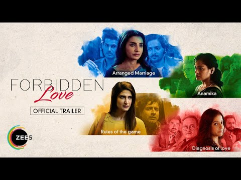 Forbidden Love | Official Trailer | A ZEE5 Original Film | Streaming Now On ZEE5