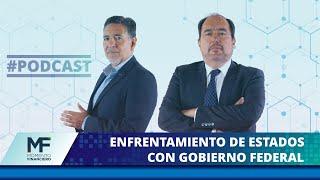 #MomentoFinanciero | Enfrentamiento de estados con gobierno federal por reapertura económica.
