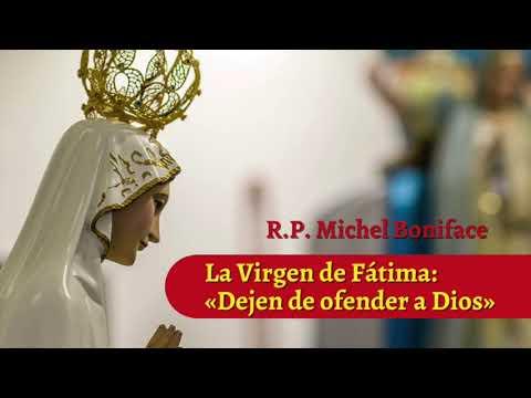 La Virgen de Fatima: Dejen de ofender a Dios