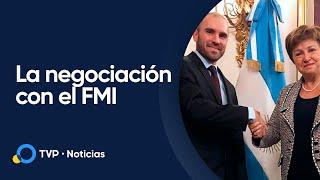 Deuda: avanza la negociación con el FMI