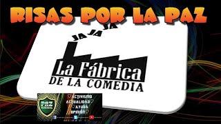 RISAS + VIDEOS + MUSICA POR LA PAZ: HOY LA FABRICA DE LA COMEDIA (conduce lucas)