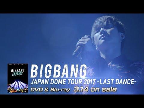 connectYoutube - BIGBANG JAPAN DOME TOUR 2017 -LAST DANCE- (D-LITE TEASER_DVD & Blu-ray 3.14 on sale)